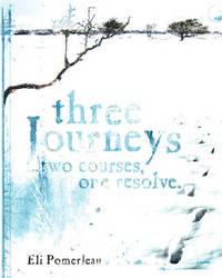 Three Journeys by Eli P. Pomerleau