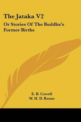 The Jataka V2: Or Stories of the Buddha's Former Births image
