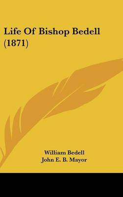 Life Of Bishop Bedell (1871) by William Bedell image