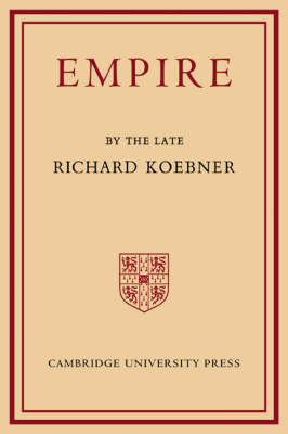 Empire by Richard Koebner