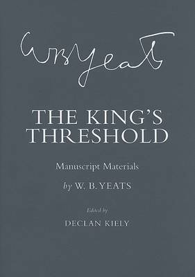 The King's Threshold by W.B.YEATS