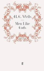 Men Like Gods by H.G.Wells image