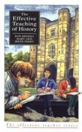 Effective Teaching of History, The by Ron Brooks image