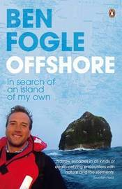 Offshore: In Search of an Island of My Own by Ben Fogle image