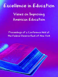 Excellence in Education: Views on Improving American Education by Federal Reserve Bank of New York image