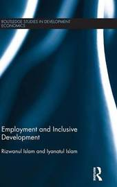 Employment and Inclusive Development by Rizwanul Islam