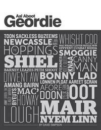 Aal Aboot Geordie by David Simpson
