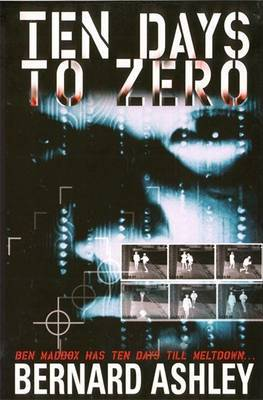 Ten Days To Zero by Bernard Ashley
