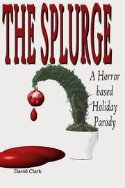 The Splurge by David Clark