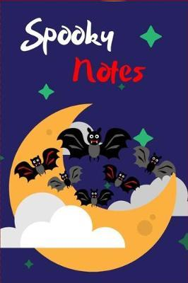 Spooky Notes by Rg Dragon Publishing