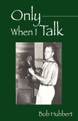 Only When I Talk by Bob, Hubbert image