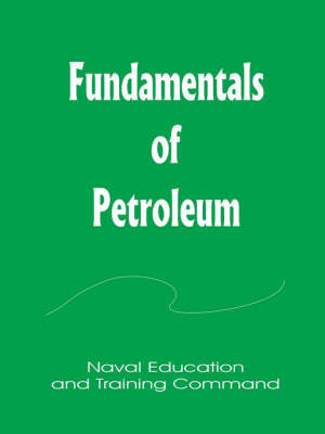 Fundamentals of Petrolium by Books for Business