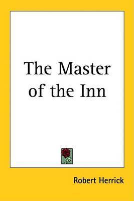 The Master of the Inn by Robert Herrick
