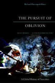 The Pursuit of Oblivion by Richard Davenport-Hines