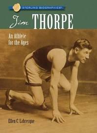 Jim Thorpe: An Athlete for the Ages by Ellen Labrecque image