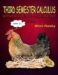 Third Semester Calculus by MS Mimi Rasky