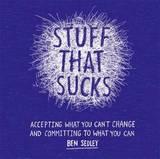 Stuff That Sucks by Ben Sedley