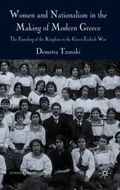 Women and Nationalism in the Making of Modern Greece by Demetra Tzanaki image