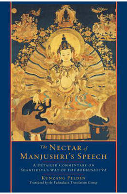 The Nectar Of Manjushri's Speech by Kunzang Pelden image
