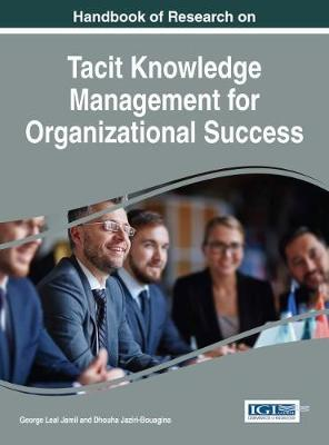 Handbook of Research on Tacit Knowledge Management for Organizational Success image
