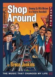 Shop Around by Bruce Jenkins