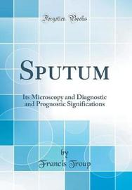 Sputum by Francis Troup image