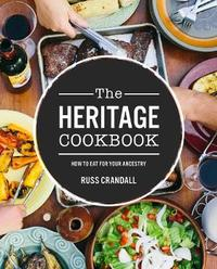 The Heritage Cookbook by Russ Crandall image