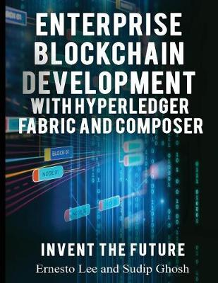 Enterprise Blockchain Development by Ernesto Lee image