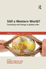 Still a Western World? Continuity and Change in Global Order