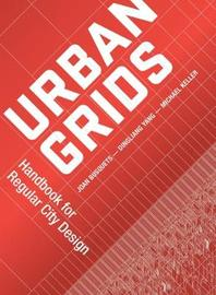 Urban Grids by Joan Busquets