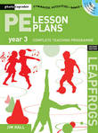 PE Lesson Plans Year 3 by Jim Hall
