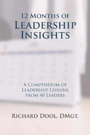 12 Months of Leadership Insights by Richard Dool Dmgt