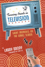 Turning Points In Television by Larry Brody image