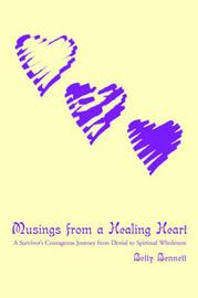 Musings from a Healing Heart by Betty Bennett image