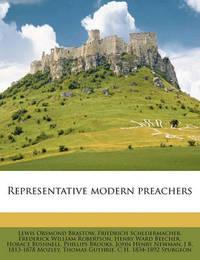 Representative Modern Preachers by Lewis Orsmond Brastow