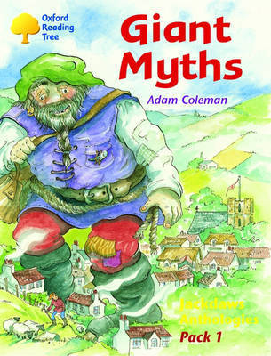 Oxford Reading Tree: Jackdaws Anthologies Pack 1: Giant Myths by Adam Coleman