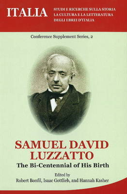 Samuel David Luzzato: The Bi-Centennial of His Birth