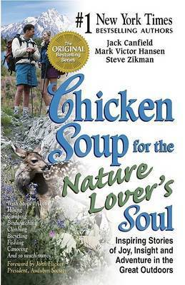 Chicken Soup for the Nature Lovers Soul by Jack Canfield