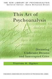 This Art of Psychoanalysis by Thomas H. Ogden image