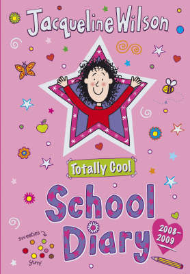 Totally Cool School Diary 2008/2009 by Jacqueline Wilson image