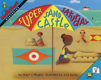 Super Sand Castle Saturday by Stuart J Murphy
