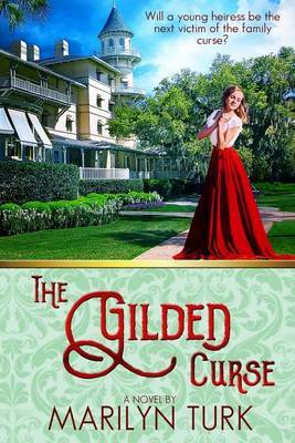 The Gilded Curse by Marilyn Turk