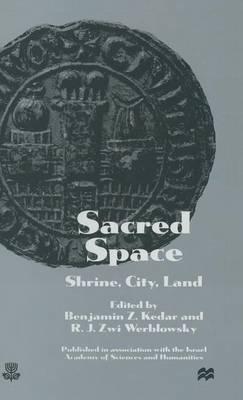 Sacred Space: Shrine, City, Land