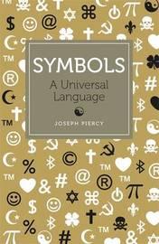 Symbols by Joseph Piercy