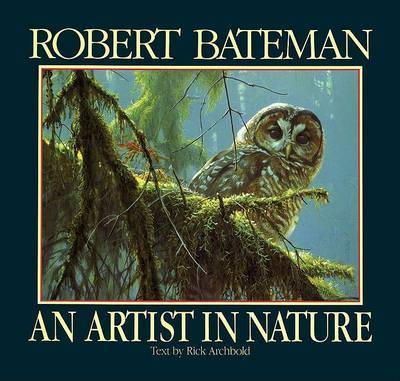 An Artist in Nature by Rick Archbold