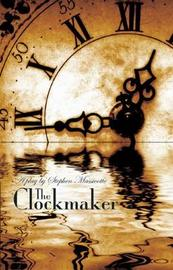 The Clockmaker by Stephen Massicotte image