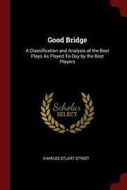 Good Bridge by Charles Stuart Street image