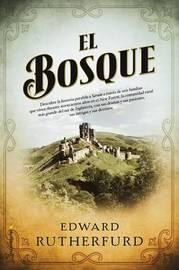 El Bosque by Edward Rutherfurd