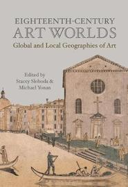 Eighteenth-Century Art Worlds