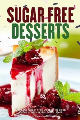Sugar Free Desserts by Anthonyboundy Anthony Boundy